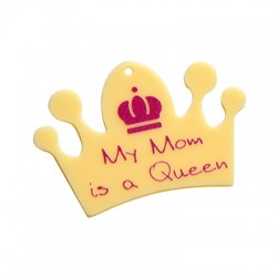 """Plexi Acrylic Pendant Crown """"My Mom is a Queen"""" 59x49mm"""