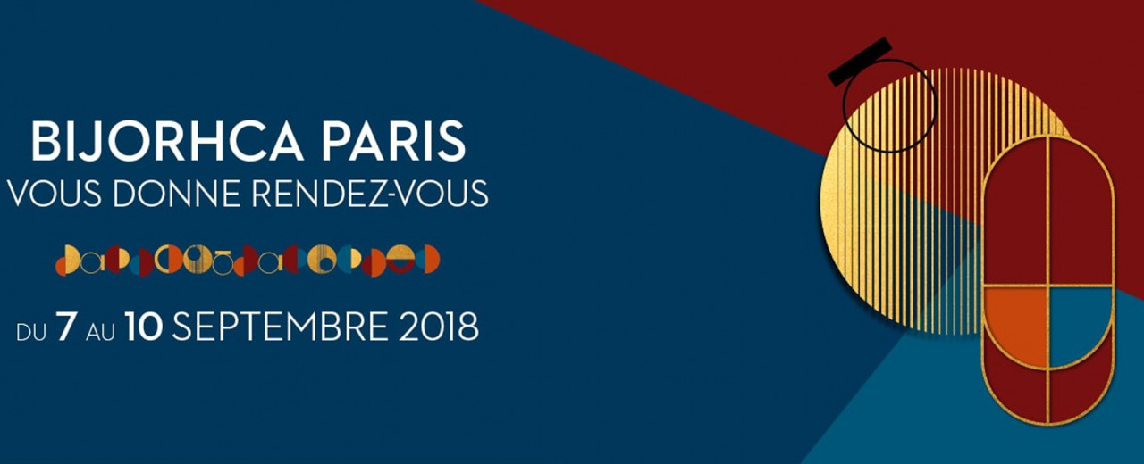 BIJORHCA PARIS, the International Fine, Fashion Jewellery and Watches Show 07-10/09/2018